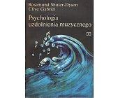 Szczegóły książki PSYCHOLOGIA UZDOLNIENIA MUZYCZNEGO
