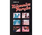 Szczegóły książki TAJEMNICE PARYŻA - 2 TOMY