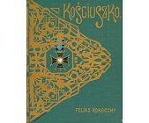 Szczegóły książki TADEUSZ KOŚCIUSZKO