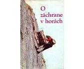 Szczegóły książki O ZACHRANE V HORACH