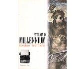 Szczegóły książki PYTANIA O MILLENNIUM