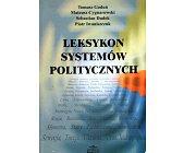 Szczegóły książki LEKSYKON SYSTEMÓW POLITYCZNYCH