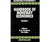 Szczegóły książki HANDBOOK OF MONETARY ECONOMICS. VOL. 1 AND VOL.2