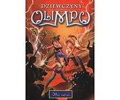 Szczegóły książki DZIEWCZYNY Z OLIMPU - TOM 2 - MOC MARZEŃ