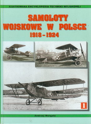 SAMOLOTY WOJSKOWE W POLSCE 1918 - 1924