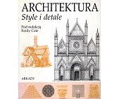 Szczegóły książki ARCHITEKTURA - STYLE I DETALE