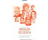 Szczegóły książki DEKALOG SZCZĘŚCIA