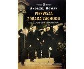 Szczegóły książki PIERWSZA ZDRADA ZACHODU