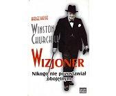 Szczegóły książki WINSTON CHURCHILL. WIZJONER