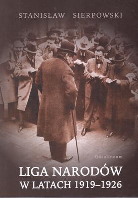 LIGA NARODÓW W LATACH 1919 - 1926