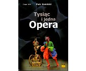 Szczegóły książki TYSIĄC I JEDNA OPERA - 2 TOMY