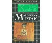 Szczegóły książki MALOWANY PTAK