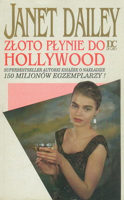 ZŁOTO PŁYNIE DO HOLLYWOOD