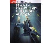 Szczegóły książki US NAVY F-4 2 UNITS OF THE VIETNAM WAR 1964-68