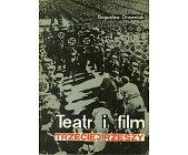 Szczegóły książki TEATR I FILM TRZECIEJ RZESZY
