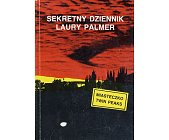 Szczegóły książki SEKRETNY DZIENNIK LAURY PALMER