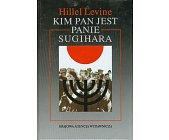 Szczegóły książki KIM PAN JEST PANIE SUGIHARA