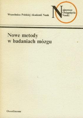 NOWE METODY W BADANIACH MÓZGU