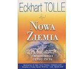 Szczegóły książki NOWA ZIEMIA - PRZEBUDZENIE ŚWIADOMOŚCI SENSU ŻYCIA