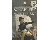 Szczegóły książki SZKAPLERZ WANDEJSKI