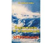 Szczegóły książki ŻEGLOWANIE W WARUNKACH SZTORMOWYCH