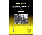 """Szczegóły książki GALICYJSKA """"AMBASADA"""" W WIEDNIU"""