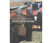 Szczegóły książki ZŁOTO DEZERTERÓW