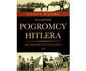 Szczegóły książki POGROMCY HITLERA. ARCHITEKCI ZWYCIĘSTWA
