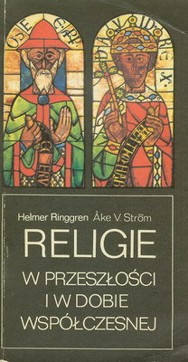 RELIGIE W PRZESZŁOŚCI I W DOBIE WSPÓŁCZESNEJ