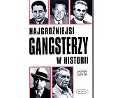 Szczegóły książki NAJGROŹNIEJSI GANGSTERZY W HISTORII