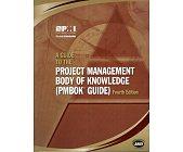 Szczegóły książki A GUIDE TO THE PROJECT MANAGEMENT BODY OF KNOWLEDGE