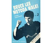 Szczegóły książki BRUCE LEE - METODA WALKI
