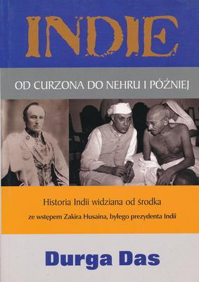 INDIE. OD CURZONA DO NEHRU I PÓŻNIEJ