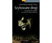 Szczegóły książki SZYFROWANE DROGI