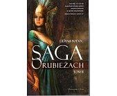 Szczegóły książki SAGA O RUBIEŻACH - TOM II