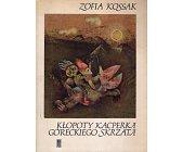 Szczegóły książki KŁOPOTY KACPERKA GÓRECKIEGO SKRZATA
