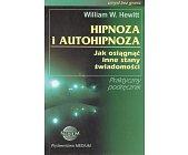 Szczegóły książki HIPNOZA I AUTOHIPNOZA