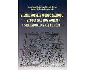 Szczegóły książki ZIEMIE POLSKIE WOBEC ZACHODU