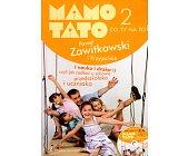 Szczegóły książki MAMO TATO CO TY NA TO? - TOM 2