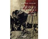 Szczegóły książki SOWIECCY PARTYZANCI 1941 - 1944