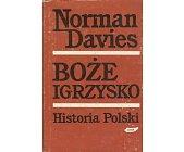 Szczegóły książki BOŻE IGRZYSKO - HISTORIA POLSKI, 2 TOMY
