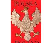 Szczegóły książki POLSKA - DUMNA HISTORIA, WIELKA PRZYSZŁOŚĆ