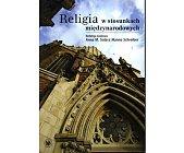 Szczegóły książki RELIGIA W STOSUNKACH MIĘDZYNARODOWYCH