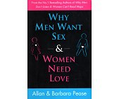 Szczegóły książki WHY MEN WANT SEX AND WOMEN NEED LOVE
