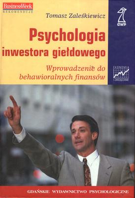 PSYCHOLOGIA INWESTORA GIEŁDOWEGO