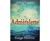 Szczegóły książki ADMIRALETTE. KSIĘGA PIERWSZA