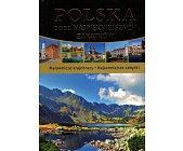 Szczegóły książki POLSKA. 1001 NAJPIĘKNIEJSZYCH ZAKĄTKÓW