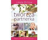 Szczegóły książki TWÓRCZA PARTNERKA - BĄDŹ ŻONĄ PEŁNĄ PASJI