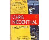 Szczegóły książki CHRIS NIEDENTHAL. ZAWÓD: FOTOGRAF
