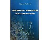 Szczegóły książki PODSTAWY EKONOMII. MIKROEKONOMIA